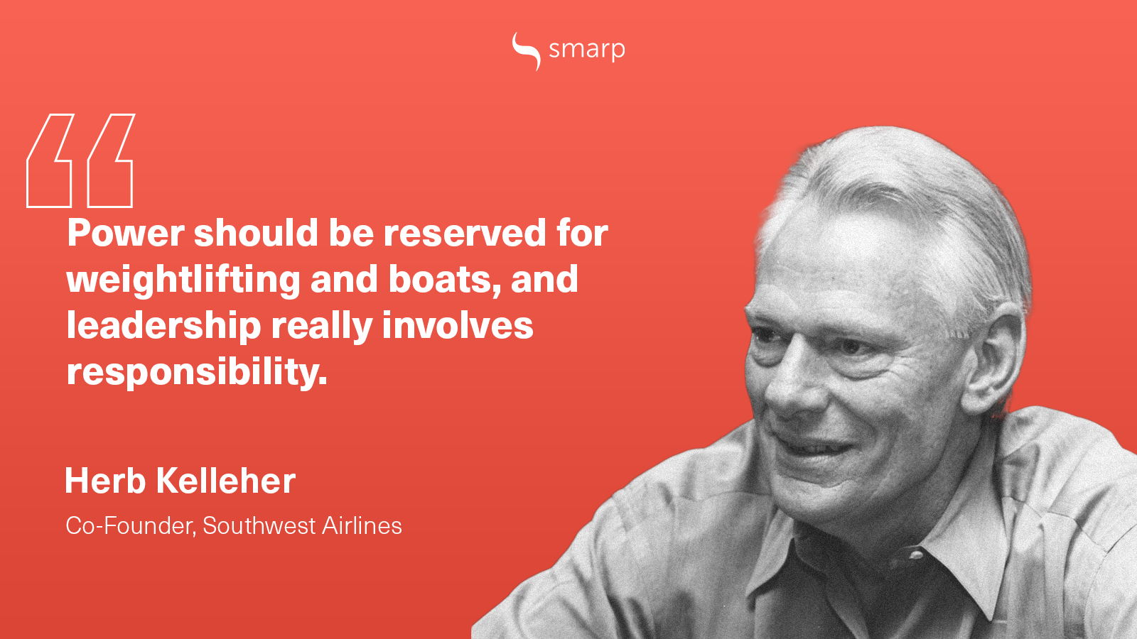 herb kelleher on what being a great leader means