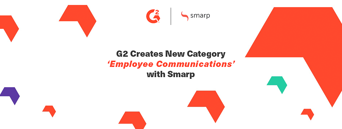 G2 Creates New Category 'Employee Communications' with Smarp