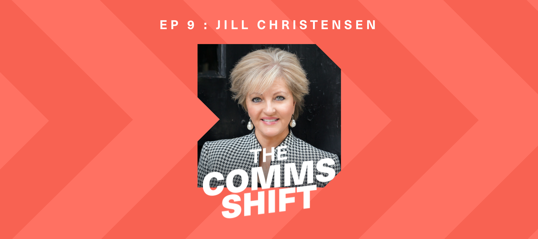 The Importance of Authenticity in Communications with Jill Christensen (Podcast)